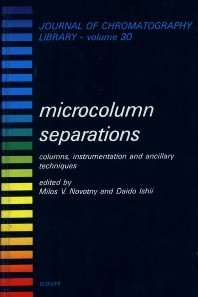 Microcolumn Separations - 1st Edition - ISBN: 9780444424297, 9780080858333