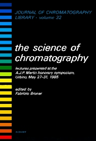 The Science of Chromatography - 1st Edition - ISBN: 9780444424433, 9780080858357