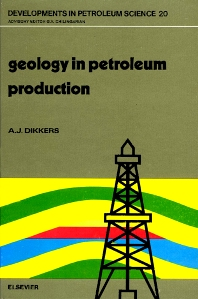 Geology in Petroleum Production - 1st Edition - ISBN: 9780444424501, 9780080868783