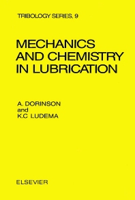 Cover image for Mechanics and Chemistry in Lubrication