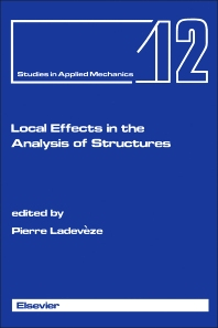Local Effects in the Analysis of Structures - 1st Edition - ISBN: 9780444425201, 9781483295442
