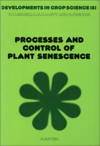 Cover image for Processes and Control of Plant Senescence