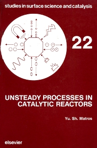 Unsteady Processes in Catalytic Reactors