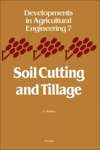 Soil Cutting and Tillage - 1st Edition - ISBN: 9780444425485, 9780444601049