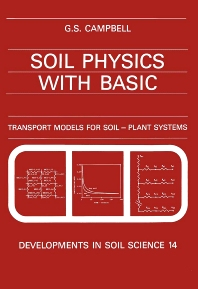 Soil Physics with BASIC - 1st Edition - ISBN: 9780444425577, 9780080869827