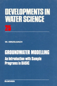 Groundwater Modelling - 1st Edition - ISBN: 9780444425829, 9780080870168