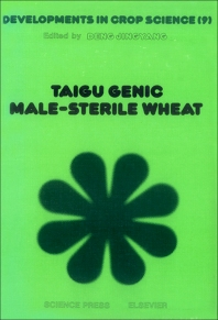 Taigu Genic Male-Sterile Wheat - 1st Edition - ISBN: 9780444426444, 9780444598509