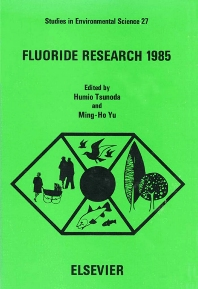 Fluoride Research 1985 - 1st Edition - ISBN: 9780444426789, 9780080874869