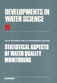 Statistical Aspects of Water Quality Monitoring - 1st Edition - ISBN: 9780444426987, 9780080870182