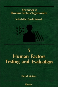 Human Factors Testing and Evaluation - 1st Edition - ISBN: 9780444427014, 9781483295213
