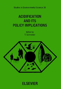 Acidification and its Policy Implications - 1st Edition - ISBN: 9780444427250, 9780080874890