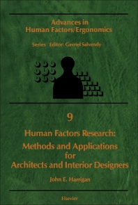 Human Factors Research: Methods and Applications for Architects and Interior Designers - 1st Edition - ISBN: 9780444427465, 9781483295206