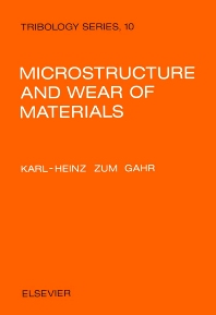 Cover image for Microstructure and Wear of Materials