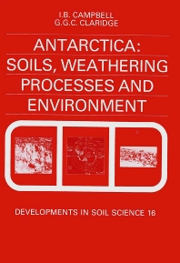 Cover image for Antarctica: Soils, Weathering Processes and Environment
