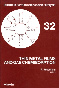 Thin Metal Films and Gas Chemisorption - 1st Edition - ISBN: 9780444428004