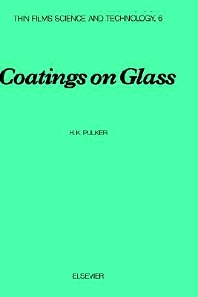 Coatings on Glass - 1st Edition - ISBN: 9780444423603, 9780080929033