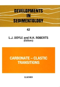 Carbonate-Clastic Transitions - 1st Edition - ISBN: 9780444429049, 9780080869568