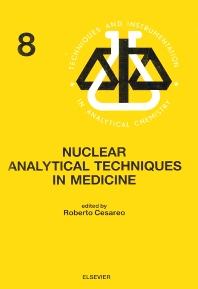Cover image for Nuclear Analytical Techniques in Medicine
