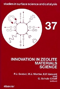 Innovation in Zeolite Materials Science - 1st Edition - ISBN: 9780444429193, 9780080960715