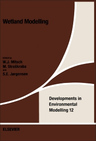 Wetland Modelling - 1st Edition - ISBN: 9780444429360, 9780444597694