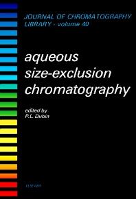 Aqueous Size-Exclusion Chromatography, Volume 40