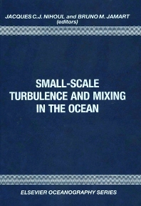 Small-Scale Turbulence and Mixing in the Ocean - 1st Edition - ISBN: 9780444429872, 9780080870847