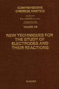 Cover image for New Techniques for the Study of Electrodes and Their Reactions