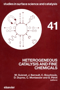 Heterogeneous Catalysis and Fine Chemicals - 1st Edition - ISBN: 9780444430007, 9780080960753