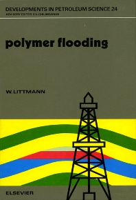 Polymer Flooding - 1st Edition - ISBN: 9780444430014, 9780080868820