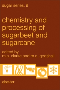 Cover image for Chemistry and Processing of Sugarbeet and Sugarcane