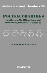Polysaccharides - 1st Edition - ISBN: 9780444430229, 9781483290058