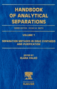 Cover image for Separation Methods in Drug Synthesis and Purification