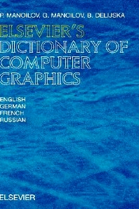 Cover image for Elsevier's Dictionary of Computer Graphics