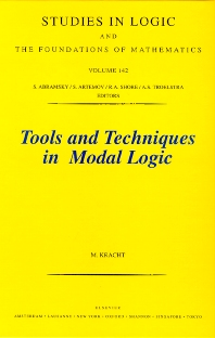 Tools and Techniques in Modal Logic - 1st Edition - ISBN: 9780444500557, 9780080543079