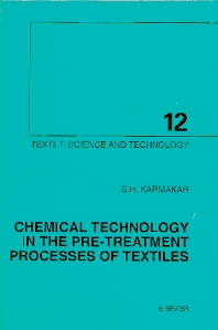 Chemical Technology in the Pre-Treatment Processes of Textiles, 1st Edition,S.R. Karmakar,ISBN9780444500601