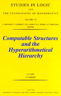 Computable Structures and the Hyperarithmetical Hierarchy, 1st Edition,C.J. Ash,J. Knight,ISBN9780444500724
