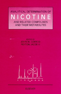 Analytical Determination of Nicotine and Related Compounds and their Metabolites, 1st Edition,J.W. Gorrod,P. Jacob III,ISBN9780444500953