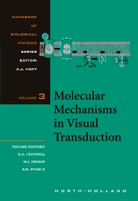 Molecular Mechanisms in Visual Transduction, 1st Edition,D.G. Stavenga,W.J. de Grip,E.N. Pugh,ISBN9780444501028