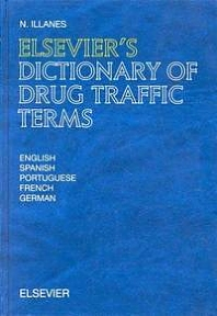 Cover image for Elsevier's Dictionary of Drug Traffic Terms