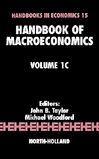 Handbook of Macroeconomics - 1st Edition - ISBN: 9780444501585, 9780080929187