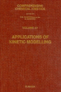 Applications of Kinetic Modelling - 1st Edition - ISBN: 9780444549525, 9780080527345