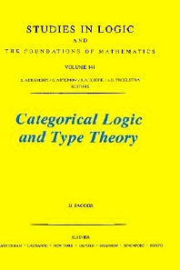 Categorical Logic and Type Theory - 1st Edition - ISBN: 9780444501707, 9780080929781