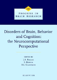 Cover image for Disorders of Brain, Behavior, and Cognition: The Neurocomputational Perspective
