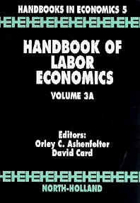 Handbook of Labor Economics, 1st Edition,Orley Ashenfelter,David Card,ISBN9780444501875