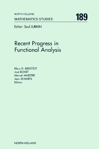 Recent Progress in Functional Analysis - 1st Edition - ISBN: 9780444502193, 9780080515922