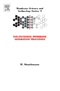 Ion-Exchange Membrane Separation Processes, 1st Edition,H Strathmann,ISBN9780444502360