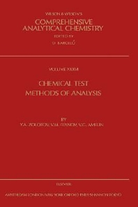 Chemical Test Methods of Analysis, 1st Edition, Zolotov, Ivanov, Amelin,ISBN9780444502612