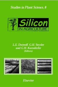 Silicon in Agriculture, 1st Edition,L.E. Datnoff,G.H. Snyder,G.H. Korndörfer,ISBN9780444502629