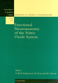 Functional Neuroanatomy of the Nitric Oxide System, 1st Edition,H.W.M. Steinbusch,J. de Vente,S.R. Vincent,ISBN9780444502858