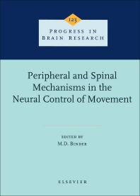 Cover image for Peripheral and Spinal Mechanisms in the Neural Control of Movement